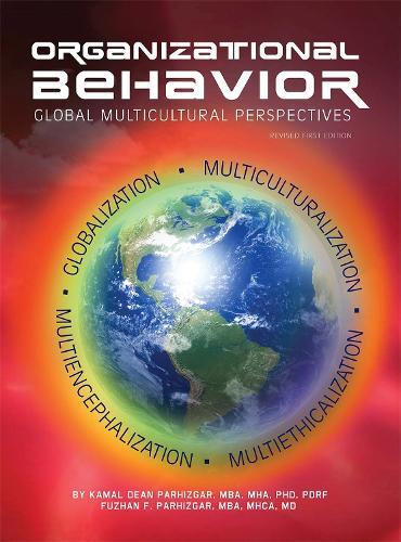 Organizational Behavior: Global Multicultural Perspectives (Paperback)