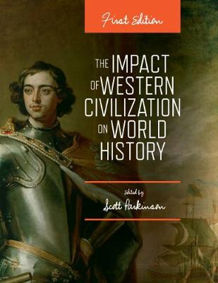 The Impact of Western Civilization on World History (Paperback)