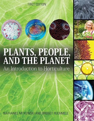 Plants, People, and the Planet: An Introduction to Horticulture (Paperback)