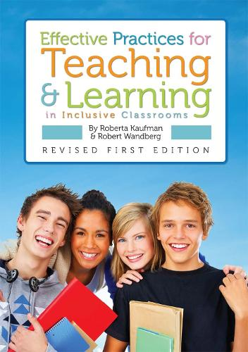 Effective Practices for Teaching and Learning in Inclusive Classrooms (Paperback)
