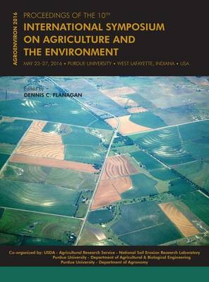 Proceedings of the 10th International Symposium on Agriculture and the Environment: Agroenviron 2016 (Hardback)