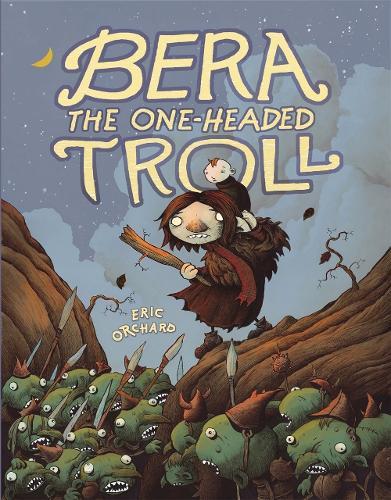 Bera the One-Headed Troll (Hardback)