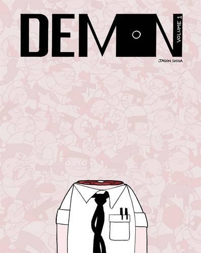 Demon, Volume 1 (Paperback)