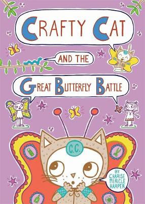 Crafty Cat and the Great Butterfly Battle (Hardback)
