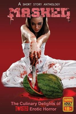 Mashed: The Culinary Delights of Twisted Erotic Horror (Paperback)