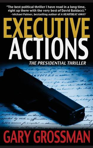 Executive Actions - The Executive Series 1 (Paperback)