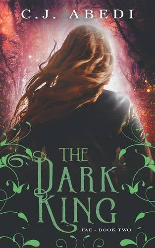 The Dark King: Fae - Book 2 - Fae 2 (Paperback)