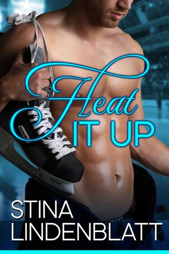 Heat it Up: Off the Ice - Book One - Off the Ice 1 (Paperback)