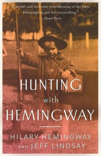 Hunting with Hemingway (Paperback)