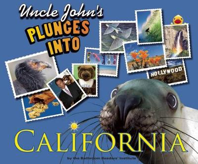 Uncle John's Plunges into California: Illustrated Edition (Hardback)