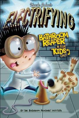 Uncle John's Electrifying Bathroom Reader For Kids Only! Collectible Edition - For Kids Only (Paperback)