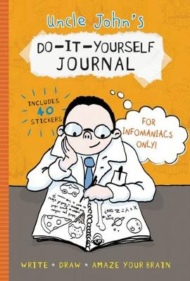 Uncle John's Do-It-Yourself Journal For Infomaniacs Only (Paperback)