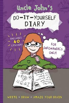 Uncle John's Do-It-Yourself Diary for Infomaniacs Only (Paperback)