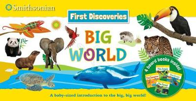 Smithsonian First Discoveries: Big World - Smithsonian First Discoveries (Paperback)