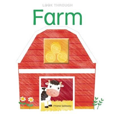 Look Through: Farm - Look Through (Board book)