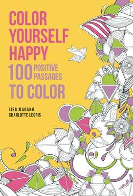 Color Yourself Happy: 100 Positive Passages to Color (Paperback)