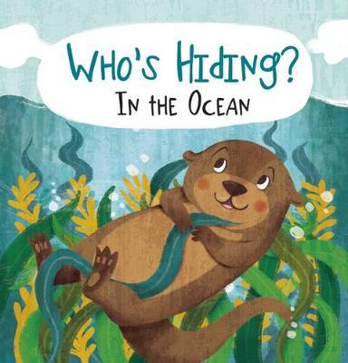 Who's Hiding? In the Ocean - Who's Hiding? (Board book)