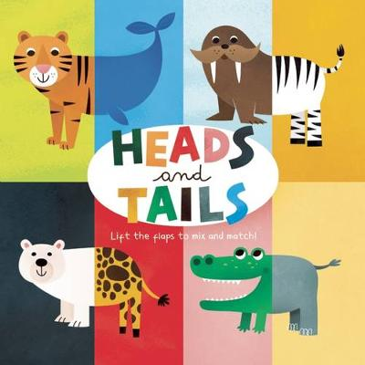 Heads and Tails (Board book)