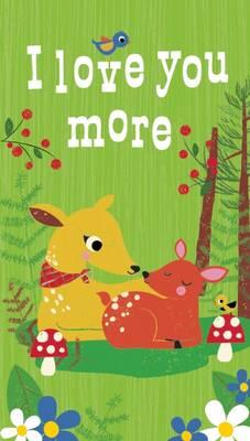 I Love You More (Paperback)
