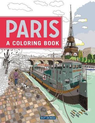 Paris: A Coloring Book (Paperback)