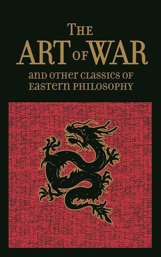 The Art of War & Other Classics of Eastern Philosophy - Leather-bound Classics (Leather / fine binding)