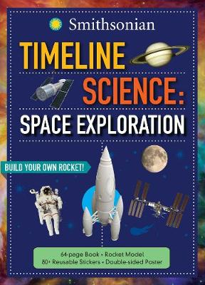 Timeline Science: Smithsonian Space Exploration - Timeline Science