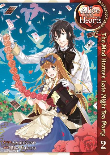 Alice in the Country of Hearts: Alice in the Country of Hearts, Volume 2 Mad Hatter's Late Night Tea Party Vol 2 - Alice in the Country of Hearts 02 (Paperback)