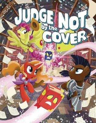 My Little Pony Tails of Equestria: Judge Not by the Cover (Paperback)