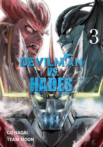 Devilman VS. Hades Vol. 3 - Devilman VS. Hades (Paperback)
