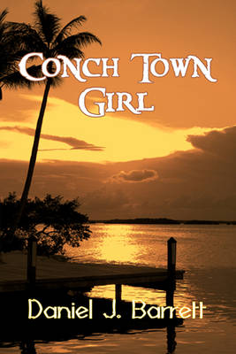 Conch Town Girl (Paperback)