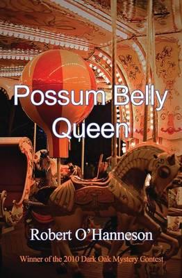 Possum Belly Queen (Paperback)