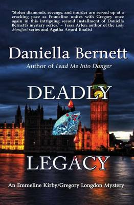 Deadly Legacy: An Emmeline Kirby/Gregory Longdon Mystery - Emmeline Kirby/Gregory Longdon Mysteries 2 (Paperback)