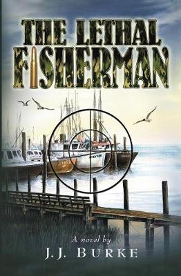 The Lethal Fisherman (Paperback)