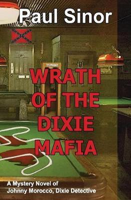 Wrath of the Dixie Mafia (Paperback)