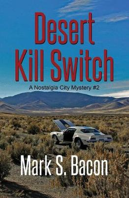 Desert Kill Switch: A Nostalgia City Mystery Book # 2 (Paperback)