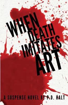 When Death Imitates Art (Paperback)