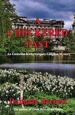 A Checkered Past: An Emmeline Kirby/Gregory Longdon Mystery (Paperback)