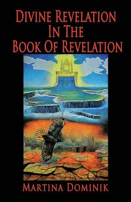 Divine Revelation in the Book of Revelation (Paperback)