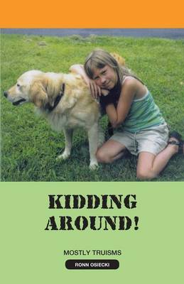 Kidding Around! (Paperback)