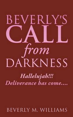Beverly's Call from Darkness (Paperback)