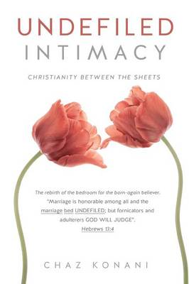 Undefiled Intimacy (Paperback)