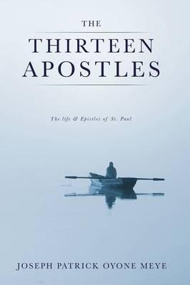 The Thirteen Apostles (Paperback)