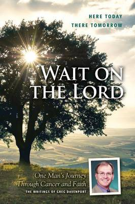 Wait on the Lord (Paperback)