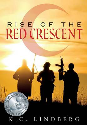 Rise of the Red Crescent (Paperback)