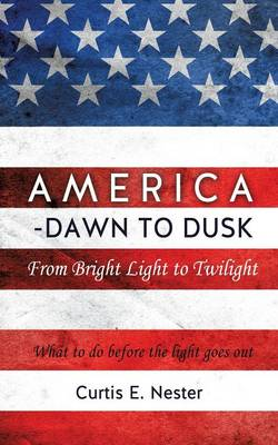 America - Dawn to Dusk (Paperback)