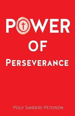 Power of Perseverance (Paperback)