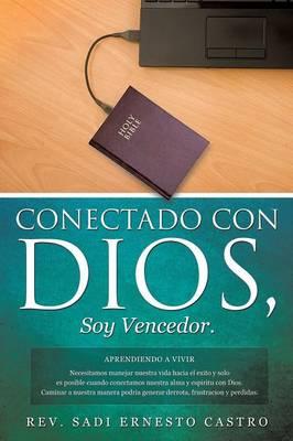Conectado Con Dios, Soy Vencedor (Paperback)