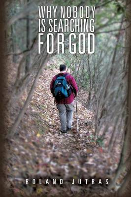 Why Nobody Is Searching for God (Paperback)
