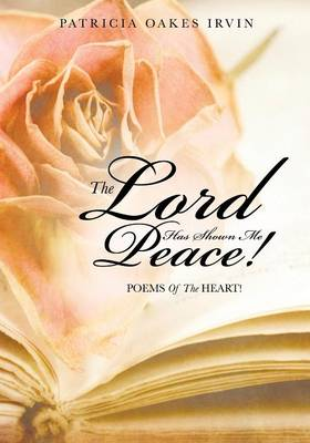 The Lord Has Shown Me Peace! (Paperback)