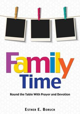 Family Time (Paperback)